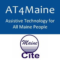 AT4Maine - Assistive Technology of All Maine People